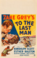 "Movie Posters:Western, To the Last Man (Paramount, 1933). Window Card (14"" X 22"").. ..."