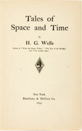 Books:Science Fiction & Fantasy, H[erbert] G[eorge] Wells. Tales of Space and Time. New York: Doubleday & McClure Co., 1899. ...
