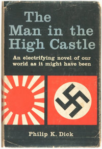 Phillip K[indred] Dick. The Man in the High Castle. New York: G. P. Putnam's Sons, [1962]