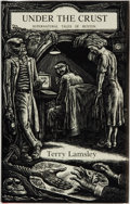 Books:Science Fiction & Fantasy, Terry Lamsley. LIMITED. Under the Crust: Supernatural Tales of Buxton. Ashcroft, British Columbia: Ash-Tree Press, 1...