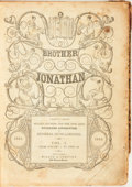 Books:Periodicals, [Bound Periodicals]. Brother Jonathan, Vol. I. January 1 -April 23, 1842. [Bound with:] Supplement to...