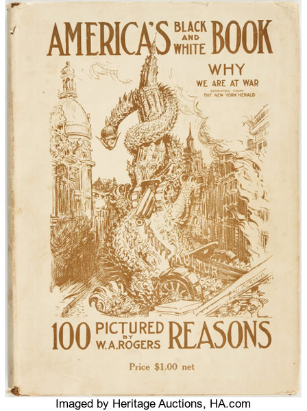 WWI, Political Cartoons]  W A  Rogers  America's Black and
