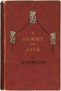 Books:Travels & Voyages, [Travel]. M[ichael] McMillan. INSCRIBED. A Journey to Java. London: Holden & Hardingham, [1914]....