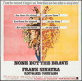 "Movie Posters:War, None But the Brave (Warner Brothers, 1965). Six Sheet (79"" X 80"").War.. ..."
