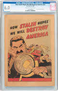 Golden Age (1938-1955):Non-Fiction, How Stalin Hopes We Will Destroy America #nn (Joe Lowe Co., 1951)CGC FN 6.0 Cream to off-white pages....