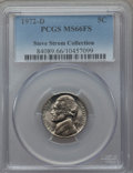 Jefferson Nickels, 1972-D 5C MS66 Full Steps PCGS. Ex: Steve Strom Collection. PCGS Population (33/1). Numismedia Wsl. Pri...