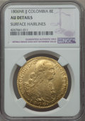 Colombia, Colombia: Charles IV gold 8 Escudos 1806 NR-JJ AU Details (Surface Hairlines) NGC,...