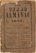 Books:Americana & American History, The Texas Almanac for 1857 With Statistics, Historical andBiographical Sketches &c., Relating to Texas. Galveston:Rich...