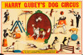 """Movie Posters:Miscellaneous, Harry Qubey's Dog Circus (Early 1900s). Poster (27.5"""" X 41.5"""")....."""