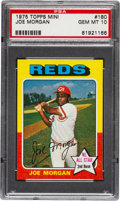 Baseball Cards:Singles (1970-Now), 1975 Topps Mini Joe Morgan #180 PSA Gem Mint 10 - Pop Two! ...