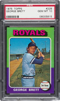 Baseball Cards:Singles (1970-Now), 1975 Topps George Brett #228 PSA Gem Mint 10....