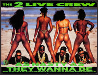 """2 Live Crew: As Nasty As They Wanna Be & Others Lot (Skywalker Records, 1989). Album Posters (13) (17"""" X 22&quo..."""