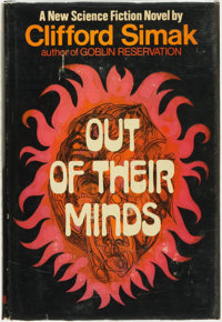Clifford D[onald] Simak. Out of Their Minds. New York: G. P. Putnam's Sons, [1970]