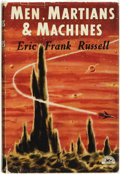 Books:Science Fiction & Fantasy, Eric Frank Russell. Men, Martians and Machines. London: Dennis Dobson, [1955]. ...