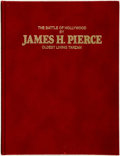 Books:Biography & Memoir, [Edgar Rice Burroughs] [Tarzan]. James H. Pierce. SIGNED/LIMITED.The Battle of Hollywood: James H. Pierce, Oldest L...