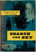 Books:Science Fiction & Fantasy, Frederik Pohl and C[yril] M. Kornbluth. INSCRIBED BY POHL. Search the Sky. New York: Ballantine Books, [1954]....