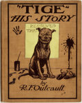 Books:Children's Books, R. F Outcault. Tige--His Story. New York: Frederick A.Stokes Company, [1905]....