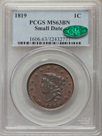 1819 1C Small Date, N-9, R.1, MS63 Brown PCGS. CAC....(PCGS# 36652)
