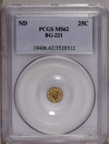 California Fractional Gold: , Undated 25C Liberty Round 25 Cents, BG-221, R.3, MS62 PCGS. PCGSPopulation (45/82). (#10406)...