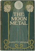 Books:Science Fiction & Fantasy, Garrett P. Serviss. The Moon Metal. New York and London: Harper & Brothers, 1900....