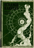 Books:Science Fiction & Fantasy, Donald Wandrei. Strange Harvest. Sauk City, Wisconsin: Arkham House Publishers, 1965....