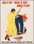 "Movie Posters:War, World War II Propaganda (U.S. Government Printing Office, 1943).OWI Poster No. 39 (22"" X 27.75"") ""Use it Up --Wear it Out--..."