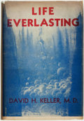 Books:Pulps, David H[enry] Keller. SIGNED/LIMITED. Life Everlasting and OtherTales of Science, Fantasy, and Horror. Newark, New ...