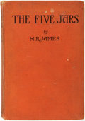 Books:Horror & Supernatural, M[ontague] R[hodes] James. The Five Jars. London: Edward Arnold & Co., 1922.. ...