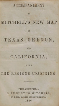 Samuel A Mitchell A New Map Of Texas Oregon And California Lot