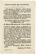 Political:Posters & Broadsides (1896-present), [Ferdinand Maximilian]. Ejecucion de Justicia. Zaragoza: Press ofMariano L. Lopez and Co., June 20, 1867. Broadside 33.5 x...