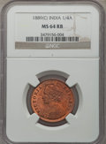 India:British India, India: British India. Victoria 1/4 Anna 1889-(C) MS64 Red and Brown NGC,...