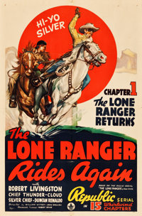 "The Lone Ranger Rides Again (Republic, 1939). One Sheet (27"" X 41""). Chapter 1 -- ""The Lone Ranger Return..."