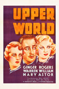 "Movie Posters:Drama, Upperworld (Warner Brothers, 1934). One Sheet (27"" X 41""). RitzTheater Collection.. ..."