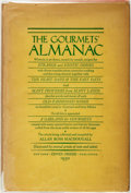 Books:Food & Wine, Allan Ross MacDougall (compiler). The Gourmets' Almanac. NewYork: Covici-Friede, 1930....