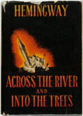 Books:Fiction, Ernest Hemingway. Across the River and Into the Trees. New York: Charles Scribner's Sons, 1950....