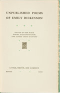 Books:Fiction, Emily Dickinson. Unpublished Poems of Emily Dickinson.Boston: Little, Brown, and Company, 1935....