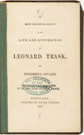 Books:Biography & Memoir, Leonard Trask. A Brief Historical Sketch of the Life and Sufferings of Leonard Trask, the Wonderful Invalid. Por...