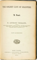 Books:Literature Pre-1900, Anthony Trollope. The Golden Lion of Granpere. New York:Harper & Brothers, 1872....