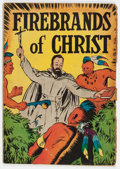 Golden Age (1938-1955):Religious, Firebrands of Christ #nn (Topix, circa 1950) Condition: VG....
