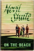 Books:Fiction, Nevil Shute. On the Beach. Melbourne, London, Toronto:Heinemann, [1957]....