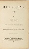 Books:Literature Pre-1900, Mark Twain. Roughing It. Hartford, Conn.: AmericanPublishing Company, 1872....