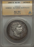 Coins of Hawaii , 1883 $1 Hawaii Dollar -- Altered Surfaces -- ANACS. AU50 Details.NGC Census: (30/189). PCGS Population (69/208). Mintage: ...