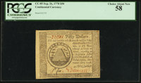 Continental Currency September 26, 1778 $50 PCGS Choice About New 58