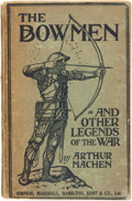 Books:Fiction, Arthur Machen. The Bowmen and Other Legends of the War.London: Simpkin, Marshall, Hamilton, Kent & Co., 1915....