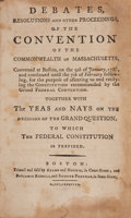 Books:Americana & American History, [Massachusetts]. Debates, Resolutions and other Proceedings, ofthe Convention of the Commonwealth of Massachusetts, Con...