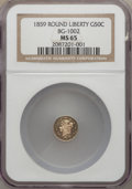 California Fractional Gold , 1859 50C Liberty Round 50 Cents, BG-1002, High R.4, MS65 NGC. NGCCensus: (5/5). PCGS Population (7/4). ...