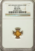California Fractional Gold , 1873 50C Indian Round 50 Cents, BG-1051, Low R.5, MS64 ProoflikeNGC. NGC Census: (4/2). ...
