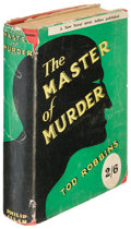 Books:Horror & Supernatural, Tod Robbins. The Master of Murder. London: 1933. Firstedition....