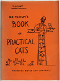 Books:Fiction, T. S. Eliot. Old Possum's Book of Practical Cats. Harcourt,Brace and Company, [1939]....
