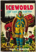 Books:Science Fiction & Fantasy, Hal Clement. Iceworld. Gnome Press, [1953]....